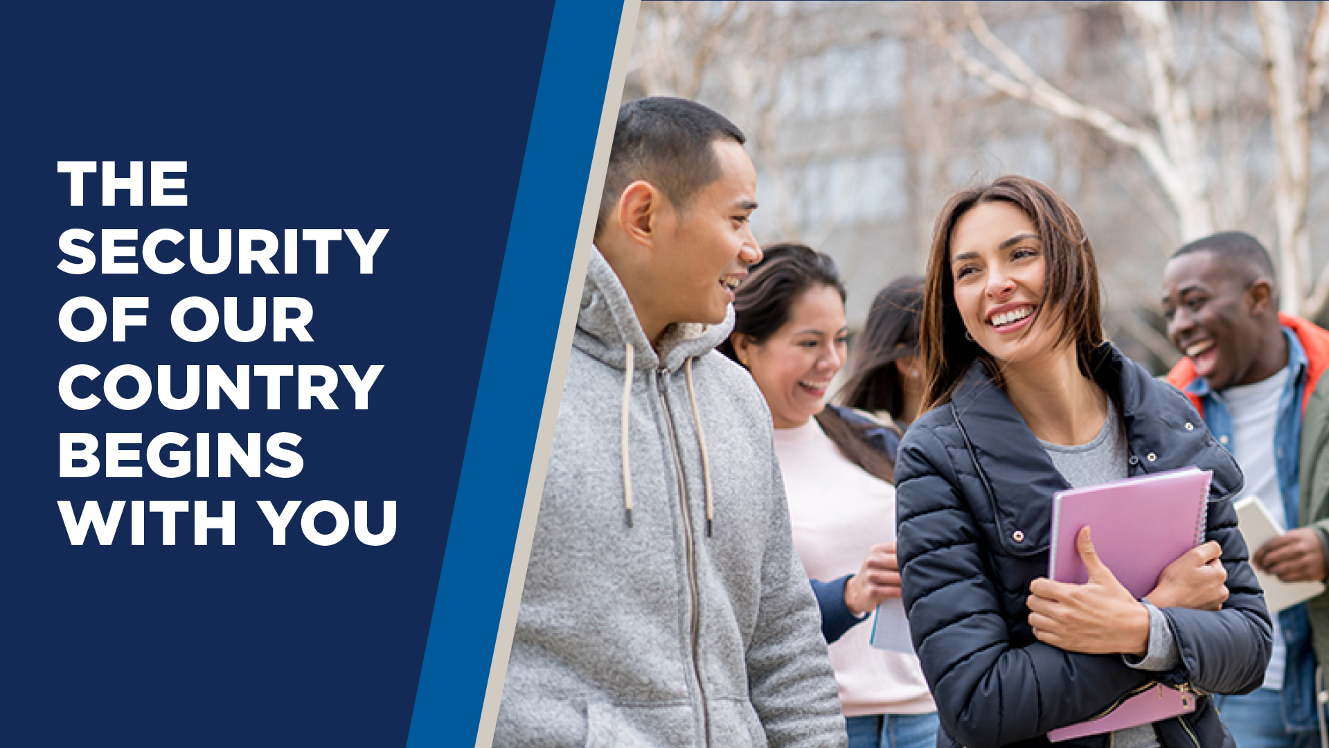 The Security of Our Country Begins with You